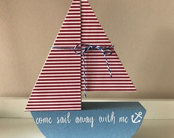 Wooden Sailboat // Come Sail Away With Me