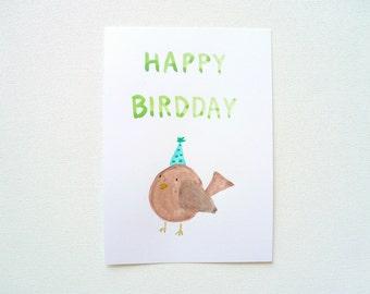 Happy Birthday Bird Greeting Card, Happy Birdday Postcard, Original Watercolor Illustration, Funny Birthday Card, Pun Card with Envelope