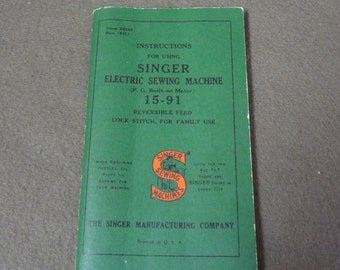"""1951 Singer Sewing Machine Manual Form 20328 """"Instructions for Using Singer Electric Sewing Machine"""" 15-91"""