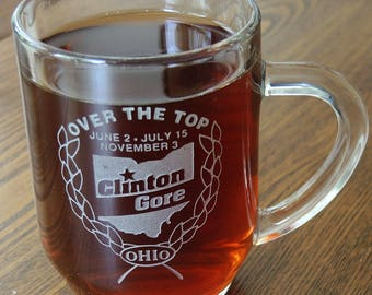 Clinton Gore Over The Top Ohio Glass Mug