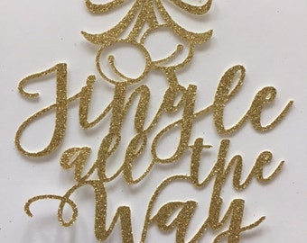 Jingle All the Way Cake Topper, Christmas  Cake Topper,  Christmas Gift, Wish You a Merry Christmas, Christmas Table Decorations