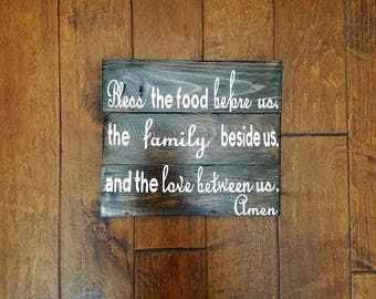 Bless The Food Before Us, The Family Beside Us, And The Love Between Us - Wood Sign - Kitchen Sign - Kitchen Decor - Prayer - Wedding Gift
