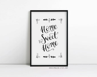 Home Sweet Home, Typography Print, black and white print, home decor, new home gift
