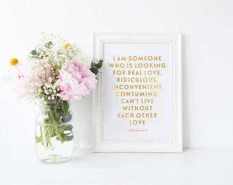 Carrie Bradshaw, Real Love, Ridiculous, Without Each Other  Gold Foil Print, A4 Typographic Print - SATC