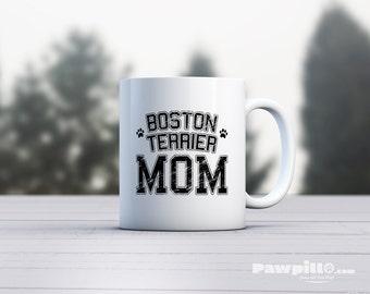 Boston Terrier Mug - Dog Mug - Dog Lover Mug - Boston Terrier Dad - Boston Terrier Mom- Boston Terrier Gift - Dog Gift for Boston Terrier