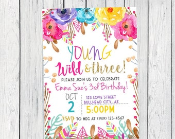 Boho Young Wild & Three Personalized birthday  invitation- ***Digital File*** (Boho-Three17)