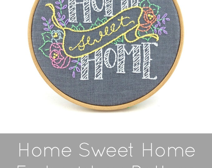 Home Sweet Home Embroidery Pattern - Digital Download