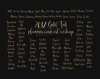 Planner gold foil clipart word art overlay - gold glitter metallic foil 2017 planner stickers titles word art letternig clipart overlays