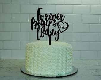 Forever Begins Today Wedding Cake Topper - Personalized Topper - Wedding Date - Heart - Anniversary