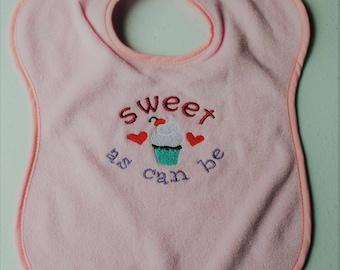 Embroidered Baby Bib * Sweet As Can Be Bib * Baby Shower Gift * New Baby Gift * Baby Girl Bib