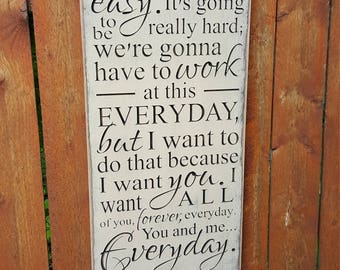 "Custom Carved Wooden Sign - ""So It's Not Gonna Be Easy, It's Gonna Be Really Hard ..."" - Wedding, Love"
