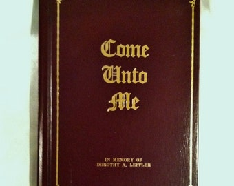 Come Unto Me- Vintage Gift Book