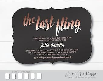The Last Fling Bachelorette Invite, Last Fling Before the Ring, Rose Gold Bachelorette Party Invitation, (Printed or Printable)