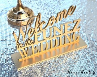 GOLD Wedding Welcome Sign. Welcome Table Sign. Sweetheart Table Sign. Laser cut and PERSONALIZED with last name. Pick your color.
