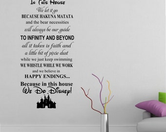 In this House We do Disney Wall Decal -Disney Wall Quotes-Wall Vinyl Decal-Wall Decor-Wall Art-Wall Words-Disney Saying-Wall Stickers