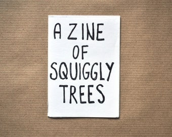 A Zine of Squiggly Trees - A7 Zine