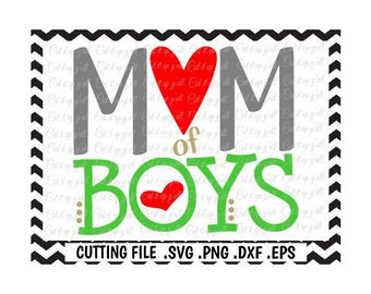 Mom of Boys Svg, Boy Mom, Svg, Png, Dxf, Eps, Cutting Files for Cameo/ Cricut. Instant Download.