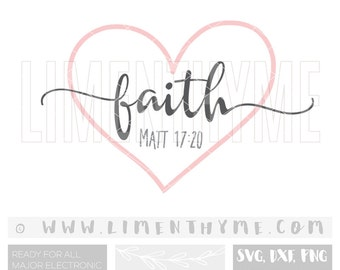 Matthew Matt 17:20 Faith as small as a mustard seed SVG /Faith of a mustard seed / Faith Hope Love Jesus Religious svg/Cut files/Bible Verse