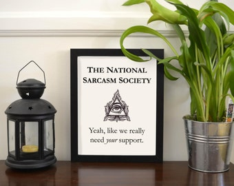 Seal of the National Sarcasm Society - Funny Minimalist Art | Sarcastic Art | Sarcastic Print | Sarcasm Poster | Snarky Prints
