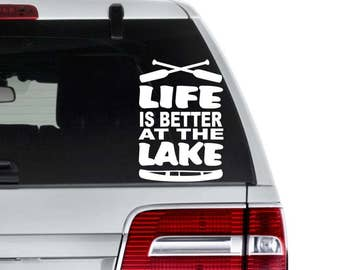 Life is better at the Lake Decal - Lake Life Decal - Boating Decal - Summer House Decal - Lake Decal - Camping Decal - Rowing Decal - Lake