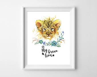 My Brave Lion Nursery Print, Animal Watercolor Print, Kids Room Animal Print, Nursery animal wall art, Lion Nursery Decor, Baby Shower Gift