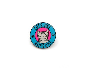Cats Are Awesome - Enamel Pin - Pink and Blue