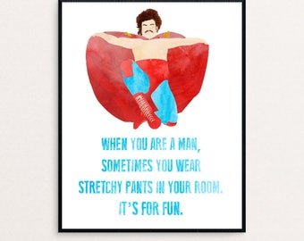 """Nacho Libre - """"When you are a man, sometimes you wear stretchy pants in your room. It's for fun"""" - Watercolor Digital Print"""