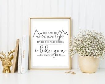 Life Is Not The Mountain Tops | Ben Rector | Lyric Quote | Art Print | Quote Art Lyric Print | Typography | Calligraphy | 8x10 | Home
