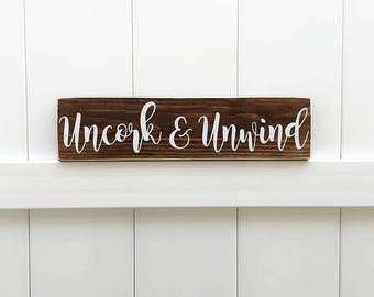 Uncork & Unwind | Wine Signs | Farmhouse Decor | Farmhouse Signs | Hand-Painted | Farmhouse | Wine Decor | Winery Signs  | Wine Gift | Vino