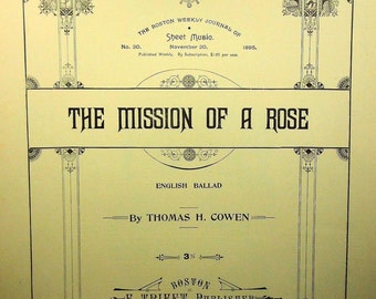 1895 The Mission of a Rose English Ballad  Rare Vintage Sheet Music!