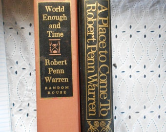 Robert Pen Warren Book Bundle. Hardcovers. World Enough In Time. A Place To come To.