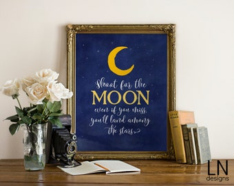 INSTANT 'Shoot for the Moon. Even if you miss, you'll land among the stars' Digital Print 8x10 Nursery Art Wall Decor Printable