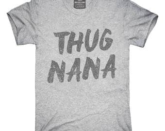 Thug Nana Grandmother T-Shirt, Hoodie, Tank Top, Gifts