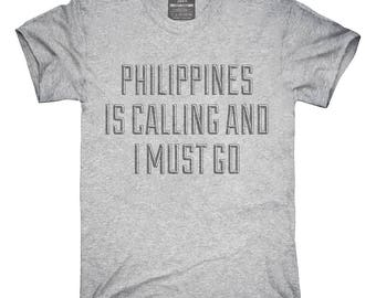 Funny Philippines Is Calling and I Must Go T-Shirt, Hoodie, Tank Top, Gifts
