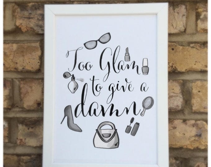 Too glam to give a damn quote Print | Wall prints | Wall decor | Home decor | Print only | Typography
