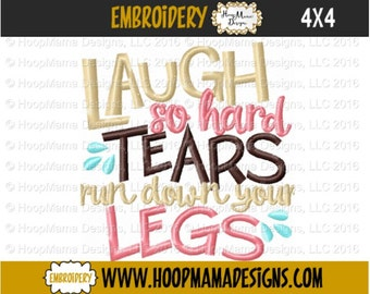 Toilet Paper Embroidery Design - Laugh So Hard Tears Run Down Your Legs- 4x4 Christmas Holiday  Santa Embroidery Funny Gag Gift