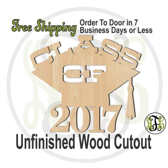 CLASS OF 2017 - 240710- Celebration Cutout, unfinished, wood cutout, wood craft, laser cut, wood cut out, Door Hanger, Graduation, wooden