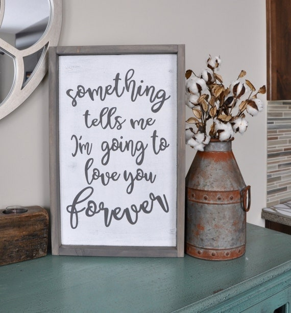 Something Tells Me Wood Sign. Gallery Wall. Rustic Wood Sign