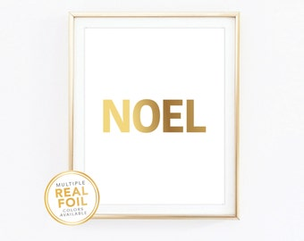 Noel, Real Foil Print, Gold foil, Silver foil, 8x10, Home Decor, Wall Art,  Metallic Foil, Quote Print, Christmas, Winter