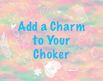 Add A Charm To Your Choker