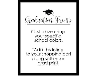 Custom Color for Graduation Prints with Your School Colors