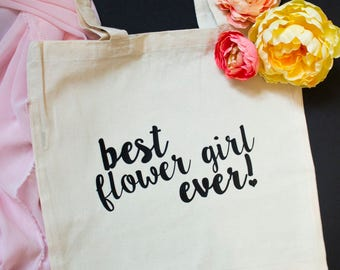 Best Flower Girl Ever Tote Bag