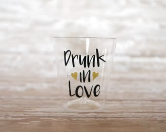 Drunk in Love Vinyl Decals for 1.5-2 Ounce Shot Glasses
