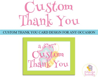 Custom Thank You Card, Personalized Thank You, Printable Thank You, Birthday Thank You, Party Thank You, Baby Shower Thank You