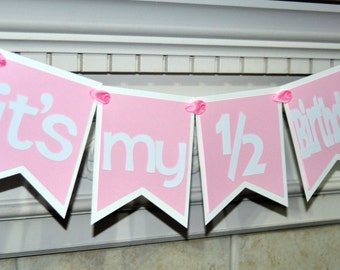 It's my 1/2 birthday pink banner, Half birthday girl banner, half birthday decorations, Photo prop