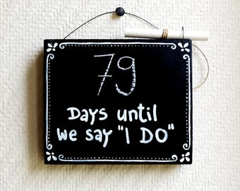 Days Until I Do, Wedding Countdown Chalkboard Sign, Mr and Mrs sign, Fiancé gift, Fiance gift, Days Until Mrs, Days Until We Do, Bridal gift