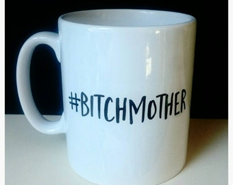 Funny alternative mother's day gift ** Personalised mug