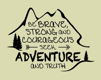 Be Brave, Strong, & Courageous Wall Decal