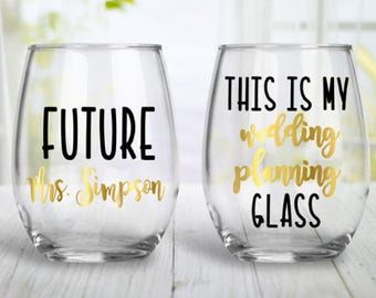 This Is My Wedding Planning Glass, Engagement Wine Glass, Custom Wine Glass, Stemless Wine Glass, Future Mrs. Glass