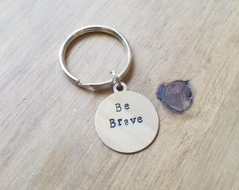 Be Brave Stamped Keychain